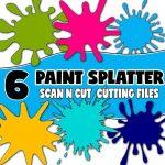 scanncut cutting files - paint splatters
