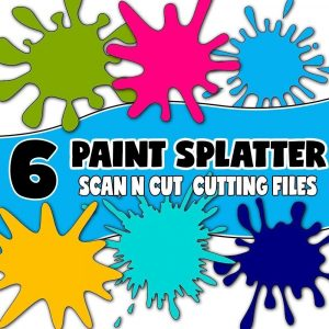 scanncut cutting files - paint splatters