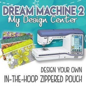 Dream Machine 2 Zippered Pouch Training Using My Design Center