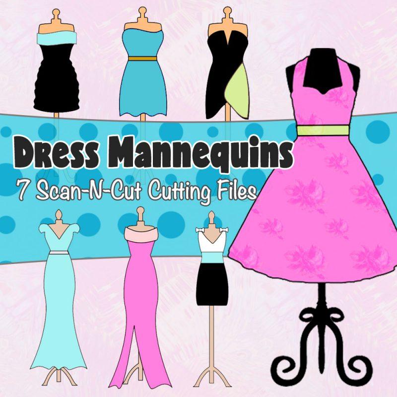 ScanNCut Cutting Files - Dress Mannequins