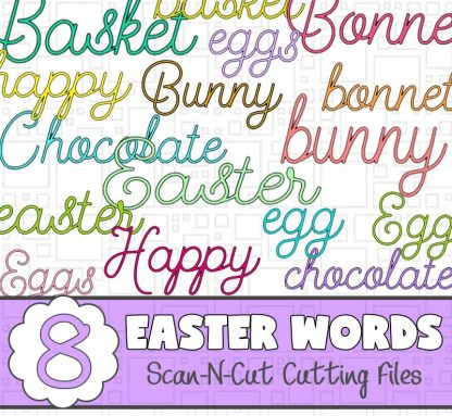 ScanNCut Easter Words - FCM Cutting Files